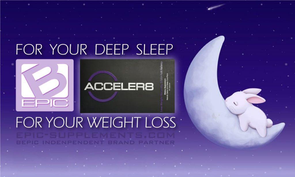 acceler8 - sleep weight loss pills