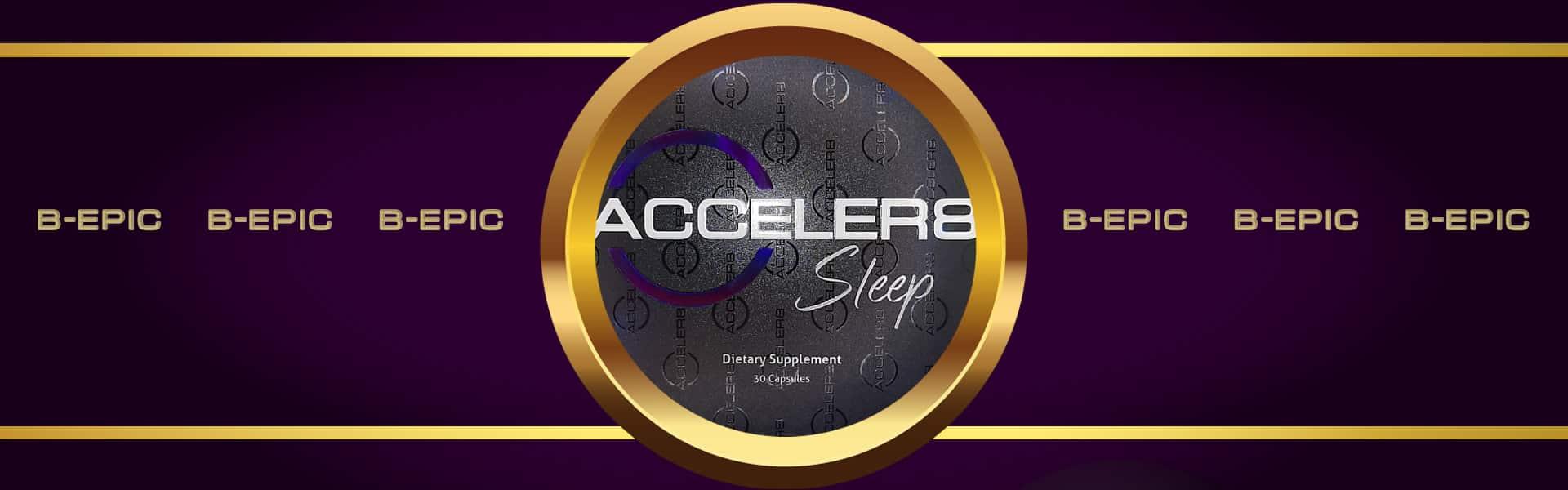 Bepic Acceler8